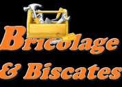 Bricolage & biscates