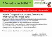 Consultor imobiliario com remuneração estavel, crescente e continua
