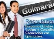 Buscamos chefes de equipa e consultores comerciais em guimarães acciis
