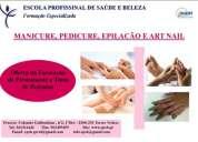 Curso de manicura/pedicura, epilaÇÃo/depilaÇÃo e art nail
